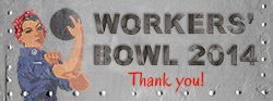Thank you for supporting the workers bowl